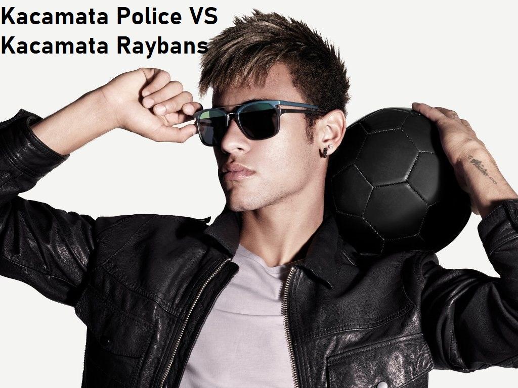 Kacamata Police VS Kacamata Raybans